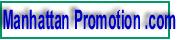 Manhattan Promotion